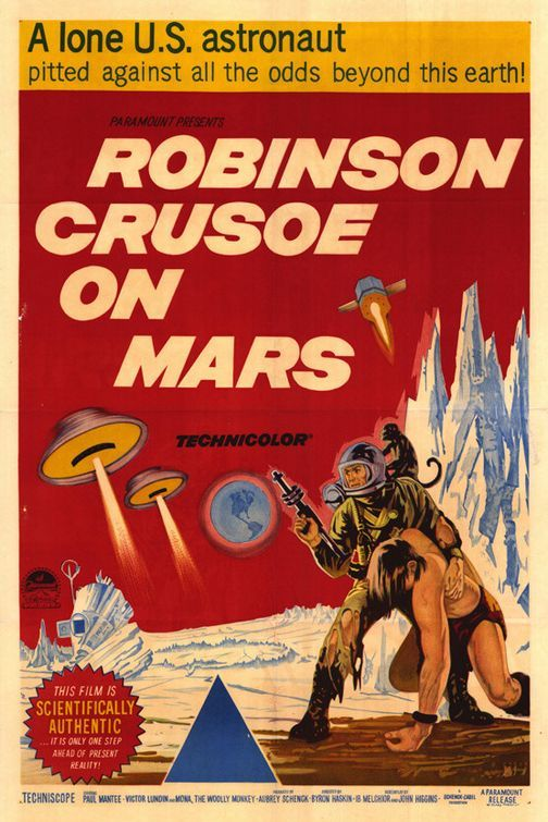 Robinson Crusoe on Mars (1964) This B movie is actually a great film. Wish I could find it on DVD!