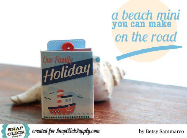 Beach Mini Album by Betsy Sammarco using Samantha Walker's Nautical kit available at www.snapclicksupply.com #snapclicksupply #digitalscrapbooking