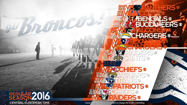 Schedule wallpaper for the Denver Broncos Regular Season, 2016. All times CET. Made by #tgersdiy