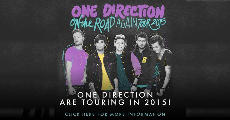 Tickets are now on sale for One Direction's On The Road Again 2015 Tour! I AM GOING!!!!!!! AAAAAAAaaaaAAHHHHHHHHHHHH