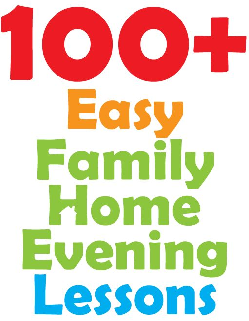 100+ Easy Family Home Evening Lessons! I SO need this! #LDS #FHE #FamilyHomeEvening #MormonLifeHacks