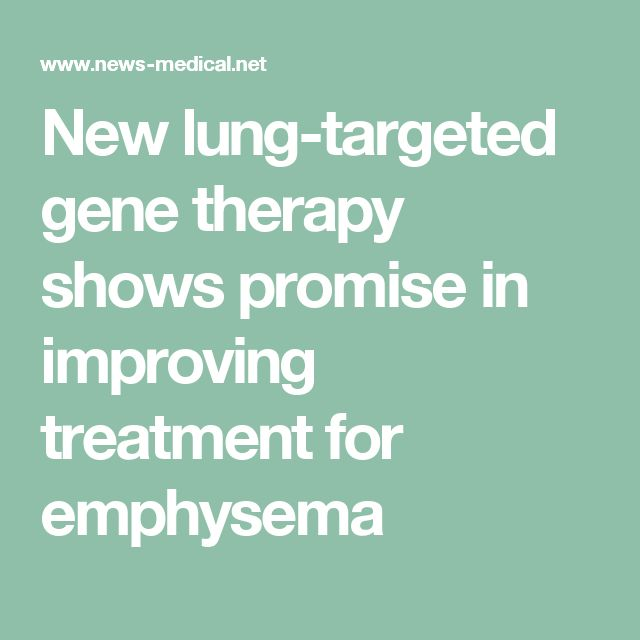 New lung-targeted gene therapy shows promise in improving treatment for emphysema