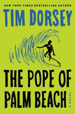 The Pope of Palm Beach by Tim Dorsey.