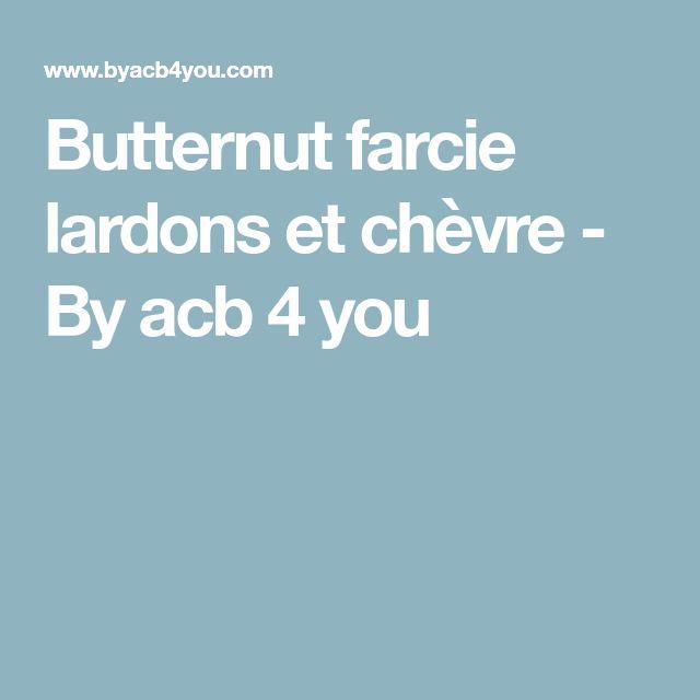 Butternut farcie lardons et chèvre - By acb 4 you