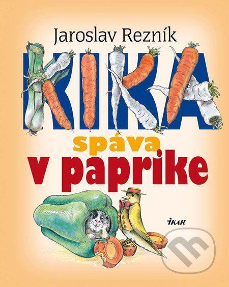 Kika spáva v paprike (Jaroslav Rezník)