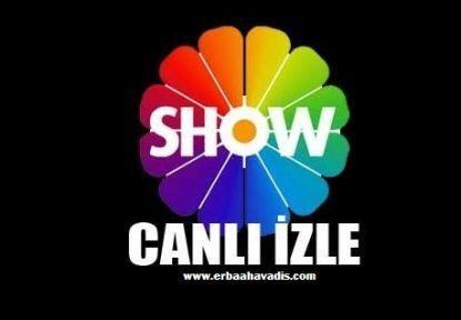 11 Eylül Cuma Show Tv yayın akışı ve Show TV Frekans Bilgileri ( AROG )
