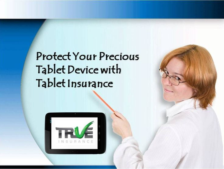 Protect tablet device with an insurance policy, as it is a fact that tablet devices are expensive and the repairing cost is also not cheap. Insuring tablet PC is not a waste of money because, this protects it from stolen or damaged and other accidental events.