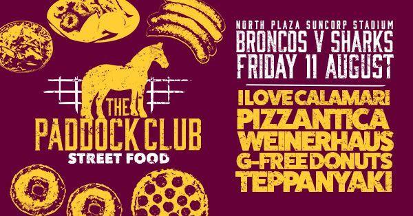 Paddock Club food trucks from Brisbane Broncos NRL