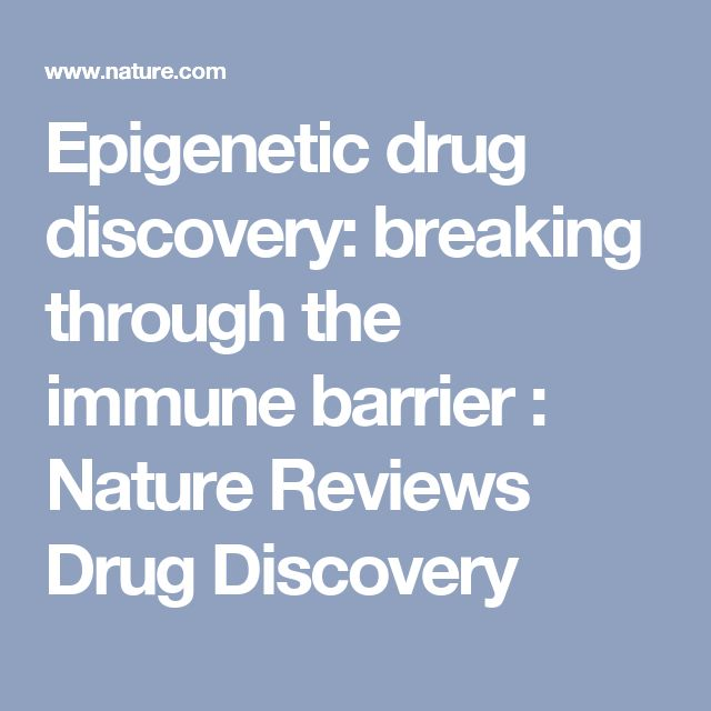 Epigenetic drug discovery: breaking through the immune barrier : Nature Reviews Drug Discovery