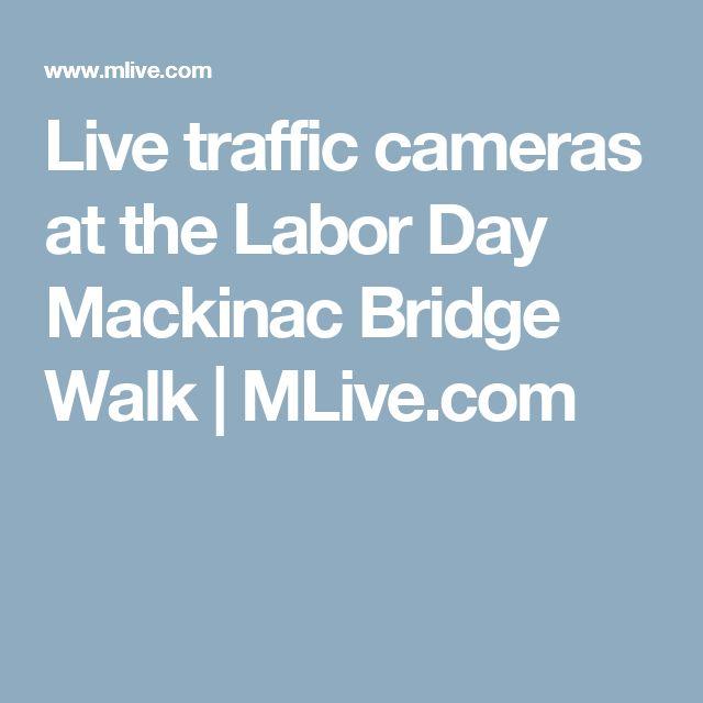 Live traffic cameras at the Labor Day Mackinac Bridge Walk | MLive.com