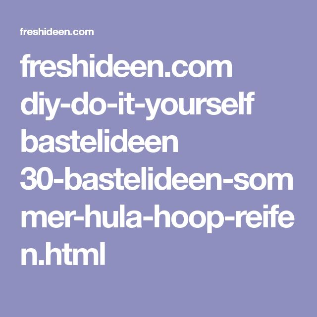 freshideen.com diy-do-it-yourself bastelideen 30-bastelideen-sommer-hula-hoop-reifen.html