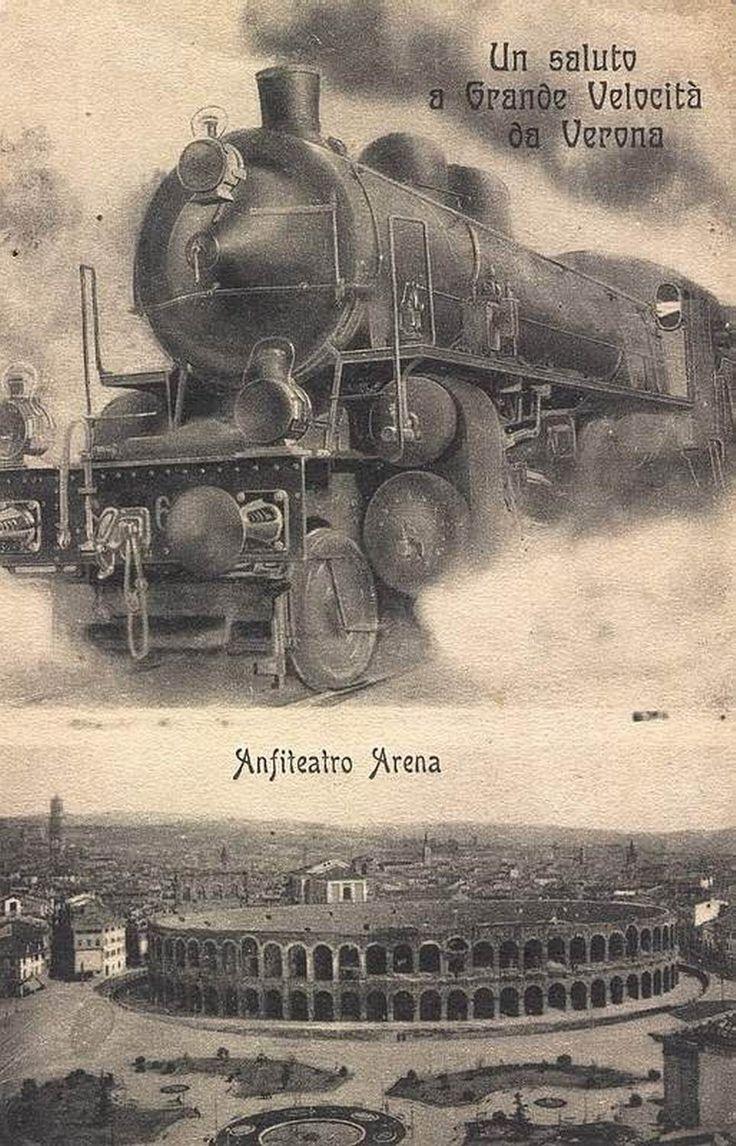 Un saluto a Grande Velocità da Verona - 1911