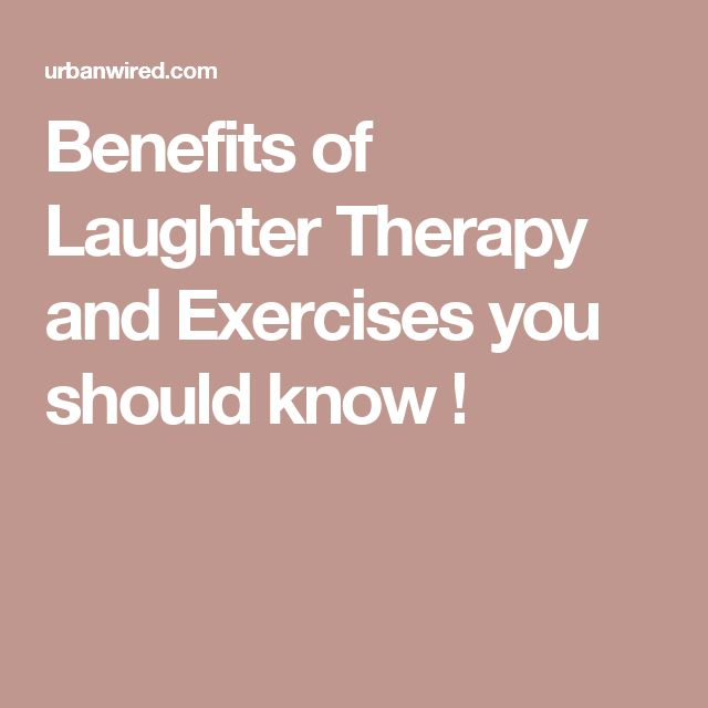 Benefits of Laughter Therapy and Exercises you should know !
