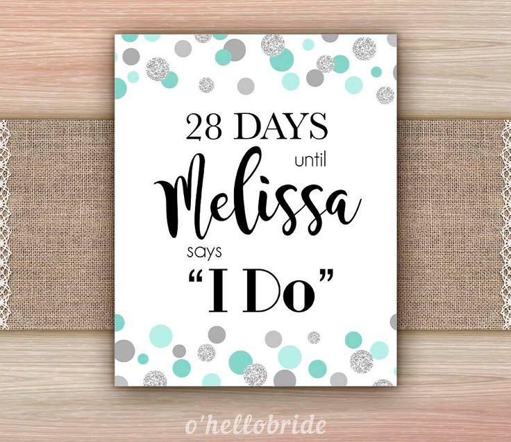 Days Until I Do Bridal Shower Sign Printable - Mint Silver Glitter Bridal Shower Days Until Wedding Personalized Sign 005 by ohellobride on Etsy https://www.etsy.com/listing/273964934/days-until-i-do-bridal-shower-sign