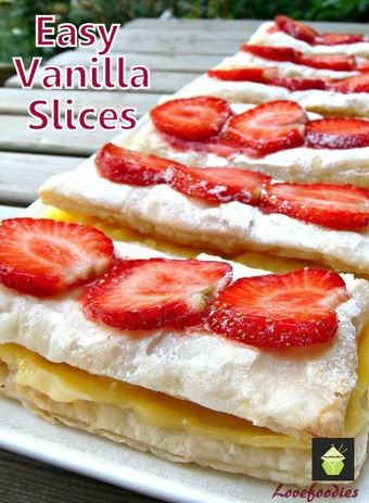 Strawberries and Cream-7 oz Package or 180 g of frozen puff pastry sheets, thawed.I cut each Vanilla slice into approx 5 inches (12.5 cm) long by 2.5 inches (6 cm) wide. (you can cut them to suit) The Filling-1/8 cup white sugar, 3 T's custard powder (Bird's Custard powder) 1/4 cup cornstarch, 1 3/4 cups milk, 1 1/2 T' butter, 1 egg yolk,1/2 tsp vanilla extract 1/2 cup Whipping Cream The Sugar Icing-1/4 cup powdered / icing sugar 1 tsp milk, a drop vanilla extract, Topping : (optional)
