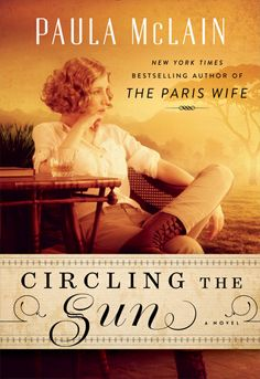 A captivating story about Beryl Markham - a pioneer in the field of aviation and an avid horse trainer - both male-dominated fields in the 1920s. Circling the Sun by Paula McLain