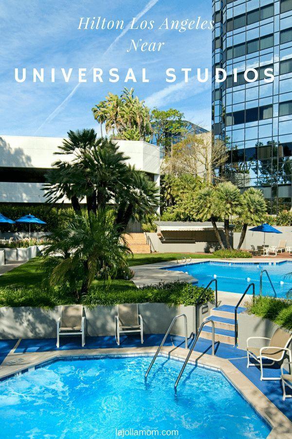 Hotels Near Universal Studios >> Hilton Los Angeles Universal City Near Universal Studios