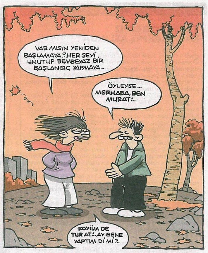 - Var mısın yeniden başlamaya?.. Her şeyi unutup bembeyaz bir başlangıç yapmaya... + Öyleyse... Merhaba ben Murat!... - Koyiim de tur at! Ay gene yaptım di mi?.. #karikatür #mizah #matrak #komik #espri