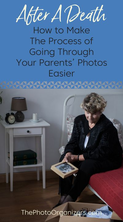 After a death: How to make the process of going through your family photos easier | ThePhotoOrganizers.com