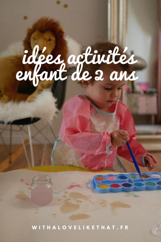 idées d'activités pour un enfant de 2 ans | Enfant 2 ans, Jeux enfant 2 ans et Activites enfants ...