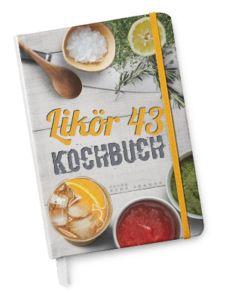 Dein Likör 43 Kochbuch