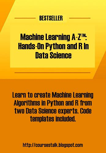 Machine Learning A-Z™: Hands-On Python & R In Data Science. Learn to create Machine Learning Algorithms in Python and R from two Data Science experts. Code templates included. Certificate of Completion #Python | programming courses