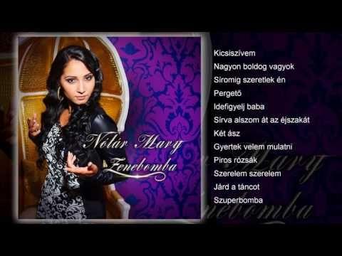 Nótár Mary - Zenebomba (teljes album) - YouTube