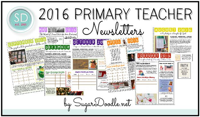"""For the last two years, I created these newsletters for our LDS Primary presidencies to pass out to their Primary teachers. They include the 2016 monthly Primary themes, (blank) lesson schedules, quotes, time fillers, tidbits from """"Teaching, No Greater Call"""" and more.  Each newsletter is two pages long."""