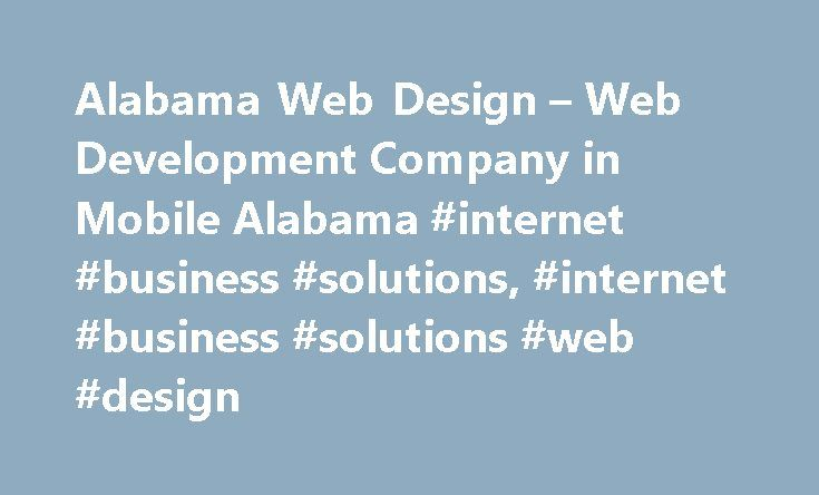 Alabama Web Design – Web Development Company in Mobile Alabama #internet #business #solutions, #internet #business #solutions #web #design http://mauritius.remmont.com/alabama-web-design-web-development-company-in-mobile-alabama-internet-business-solutions-internet-business-solutions-web-design/  # Internet Business Solutions (IBS) is a premier web design and development company headquartered in Mobile, Alabama. Founded in 2001, IBS provides website design, web page development, Internet…