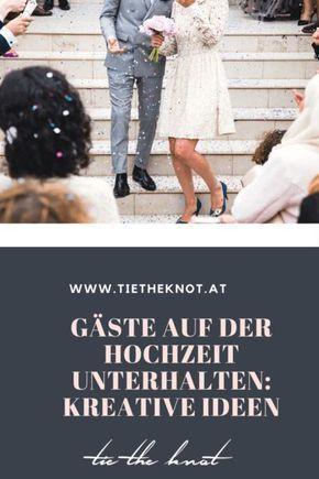 Gäste auf der Hochzeit unterhalten: 5 lustige und kreative ...