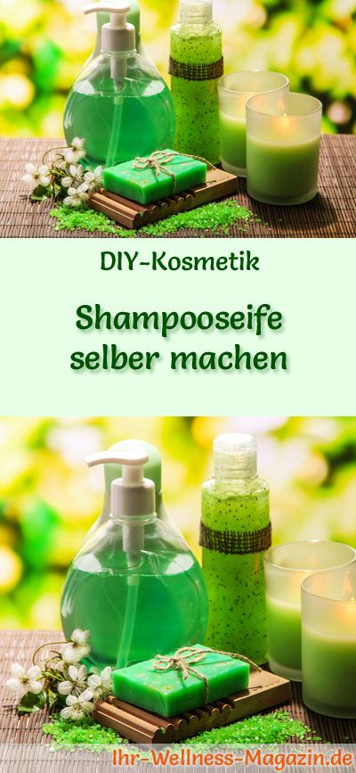 Shampooseife selber herstellen – Seifen-Rezept & Anleitung