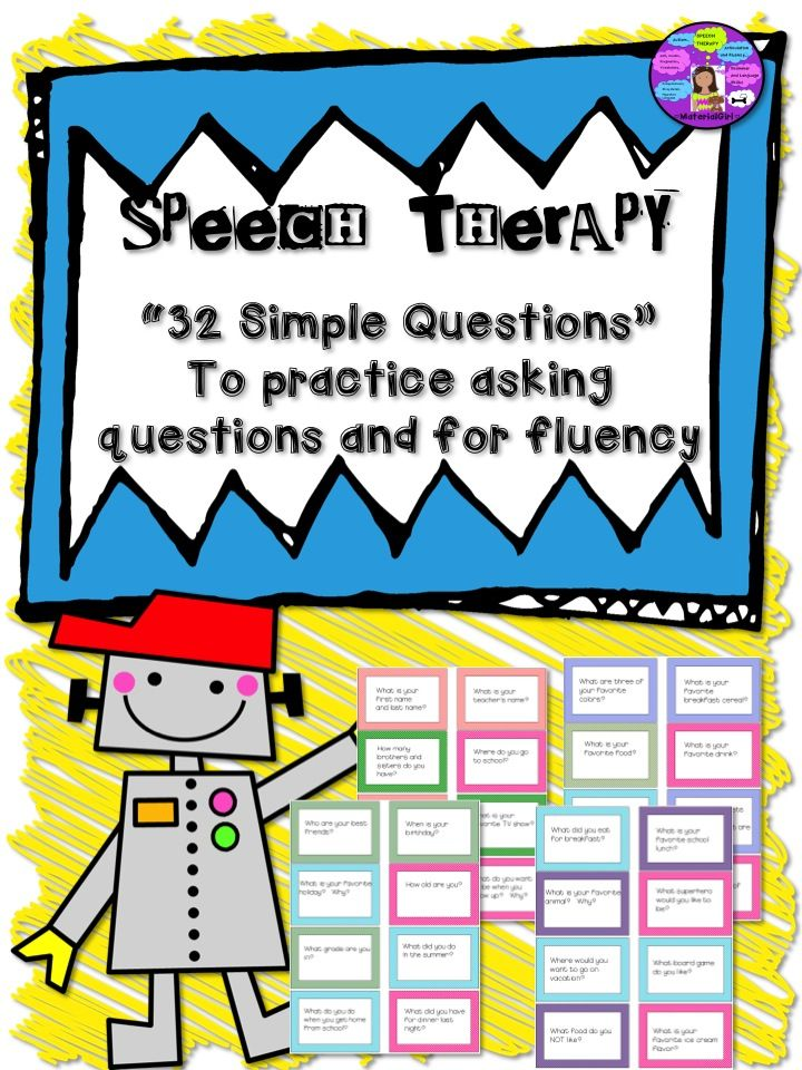 Speech Therapy. 32 simple questions to practice asking/answering questions. Fluency, grammar, intelligibility, eye contact.