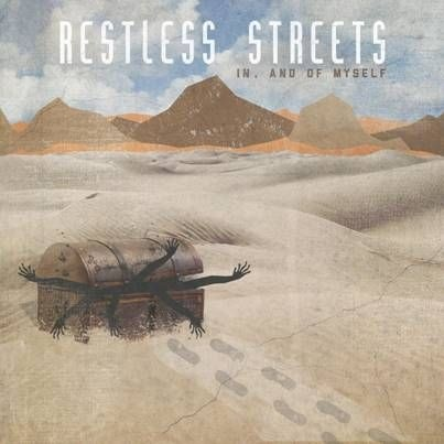 "Restless Streets ""In And Of Myself"""