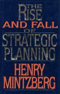 In his now-classic study, The Rise and Fall of Strategic Planning, Henry Mintzberg traces the origins of strategic planning, describes its demise, diagnoses why it failed, identifies important fallacies that prevent planning from fulfilling its intended promise, and advocates a new model of planning that sees it as an intuitive, visionary practice rather than an institutionalized and formal one.