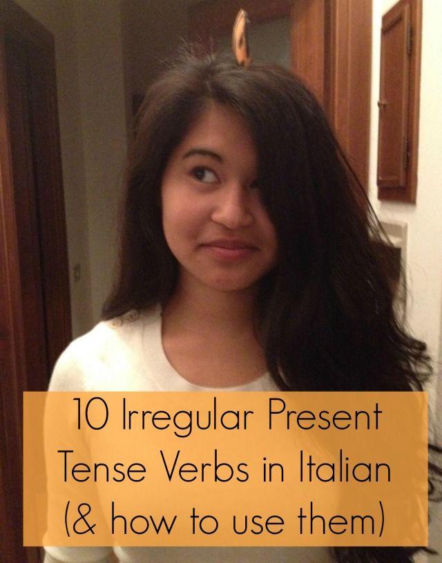 Learning Italian - 10 Irregular Present Tense Verbs in Italian (& how to use them)