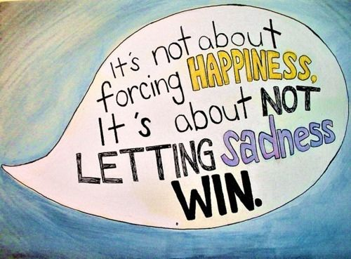 sadnessLife Quotes, Sadness Win, Remember This, Inspiration, Depression Quotes, Happy, The Wonder Years, So True, First Places