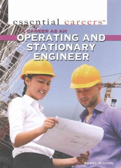 A Career As an Operating and Stationary Engineer