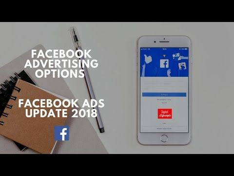 Facebook advertising options || Facebook ads update 2018 https://youtube.com/watch?v=JIct6Nr1ihE