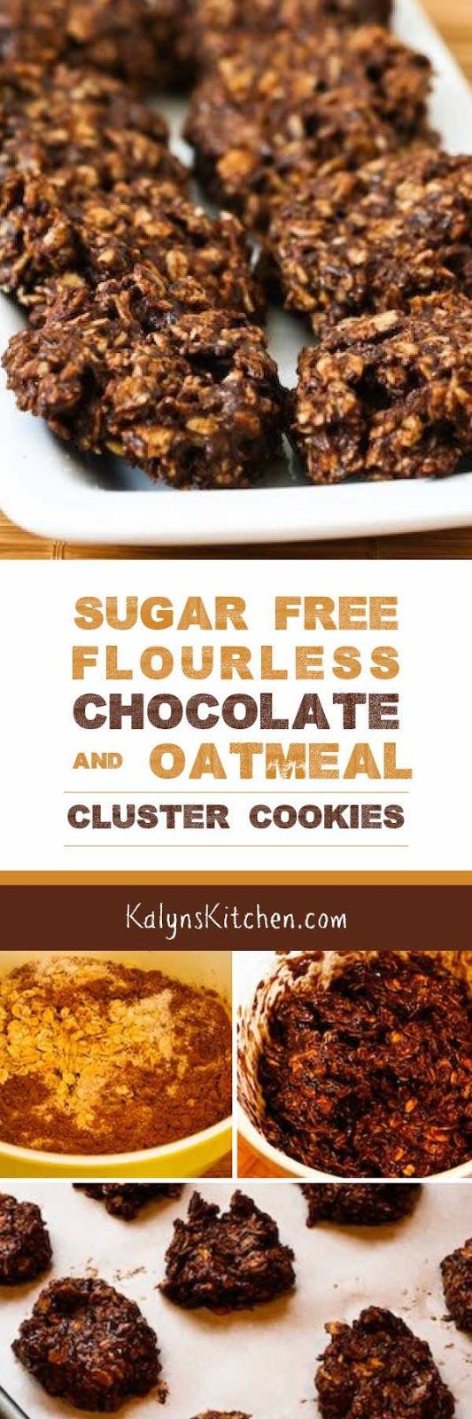 Sugar-Free and Flourless Chocolate and Oatmeal Cluster Cookies found ...