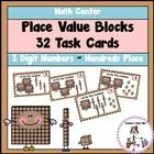 Place Value Blocks to the Hundred's Place has 32 task cards to practice converting place value blocks to standard form. $