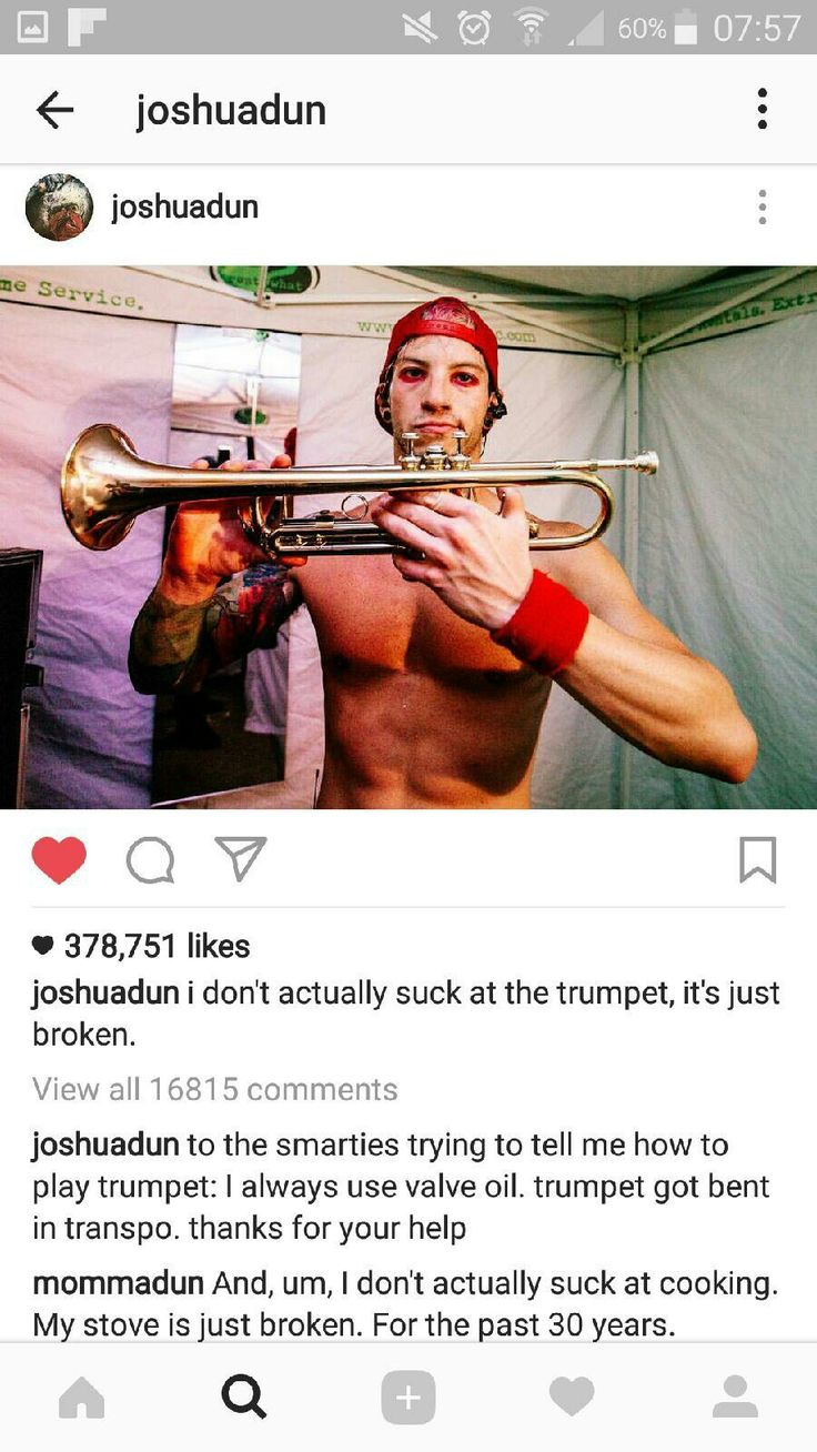 Omg mommadun. But Josh, you don't suck at trumpet. Then again, I don't really know anything about trumpet so I'm not sure if I can say anything...