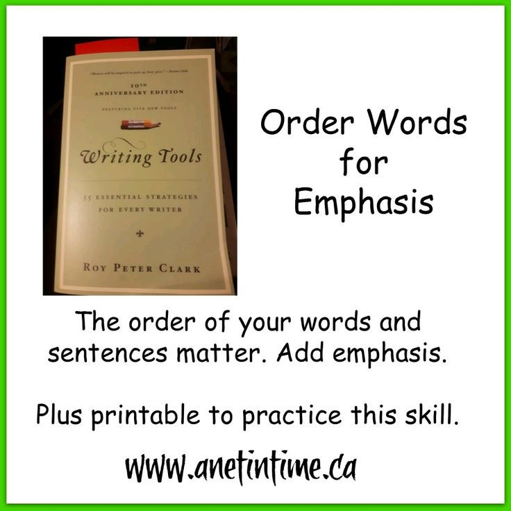 Learn the importance of how you organize your words in sentences and paragraphs .  Included is a free printable to help learn this principle to order your words for emphasis.