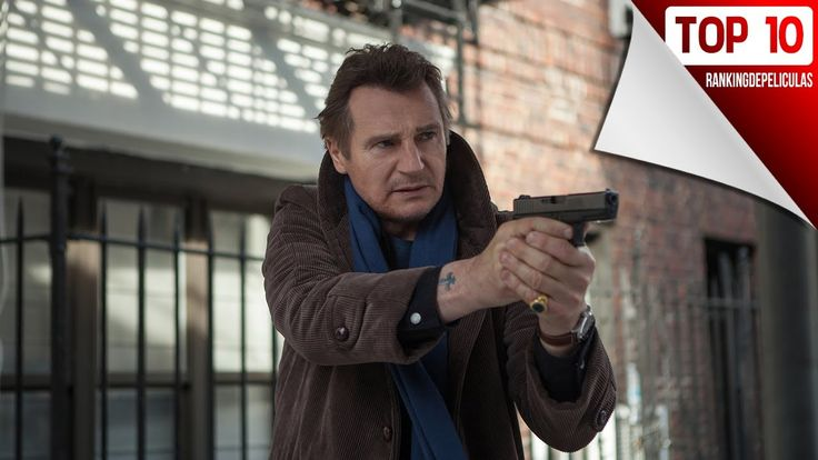 Las 10 Mejores Peliculas De Liam Neeson | Act 2017