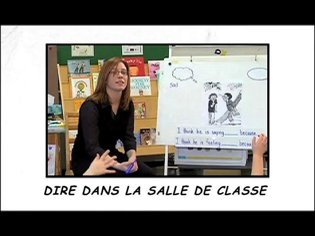 DIRE dans la salle de classe. Un exemple de l'utilisation de DIRE dans la salle de classe.