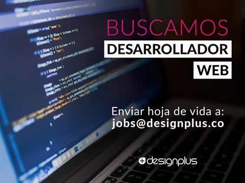 #TrabajoSiHay en DesignPlus buscamos desarrollador web, conoce los requisitos en http://s.designplus.co/OfertaLabora1