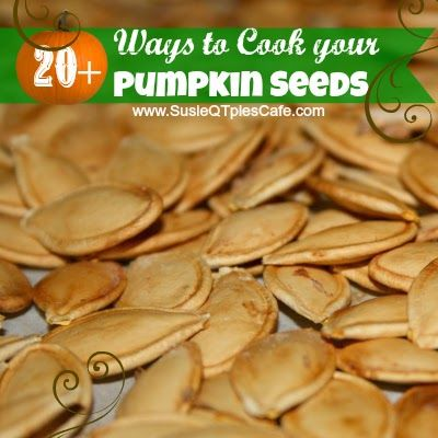 20+ Ways to Cook your Pumpkin Seeds  I hate pumpkin seeds but my hubby loves em. Maybe the kids will too?