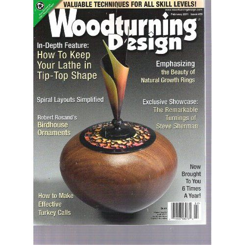 Woodturning Design Magazine (How To Keep Your Lathe In Tip