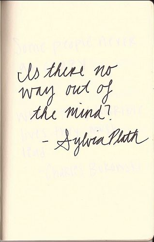 mental illness affects 1 in 4, its the leading cause of death in young canadians; sylvia plath <3