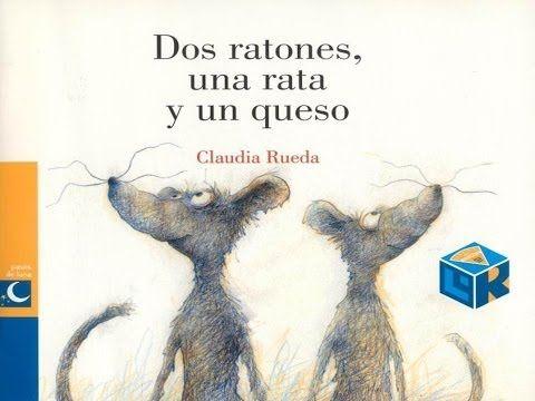 DOS RATONES, UNA RATA Y UN QUESO - YouTube