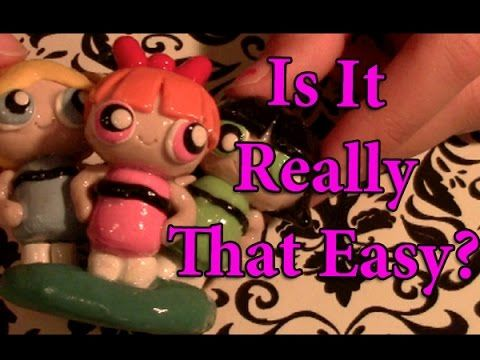 Is It Really That Easy: Polymer Clay Powerpuff Girls - YouTube